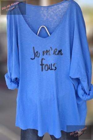 """T-shirt long """"Je m'en fous"""""""
